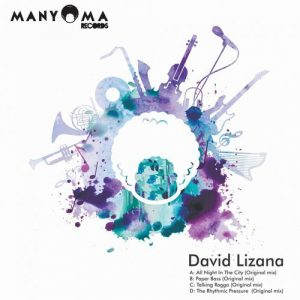 David Lizana - All Night In The City [Manyoma Records]