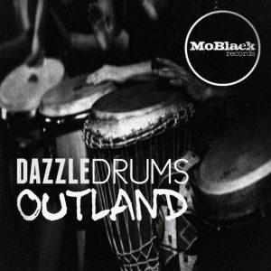 dazzle-drums-outland-moblack-records