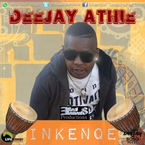 deejay-athie-inkenqe-life-aimer-productions