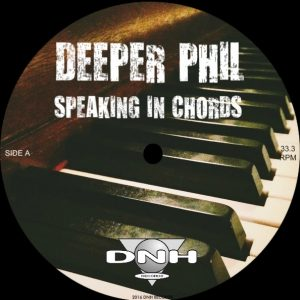 deeper-phil-speaking-in-chords-ep-dnh