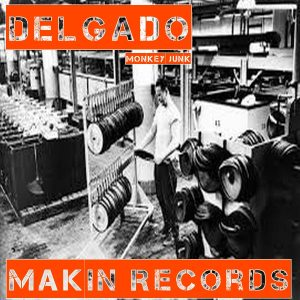 delgado-makin-records-monkey-junk