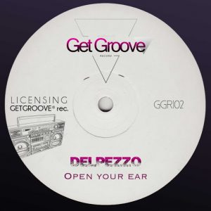 delpezzo-open-your-ear-get-groove