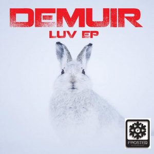 Demuir - Luv EP [Frosted Recordings]