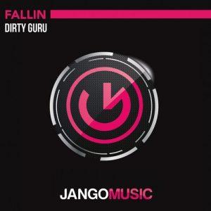 Dirty Guru - Fallin' [Jango Music]