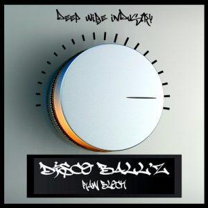disco-ballz-raw-block-deep-wibe-industry