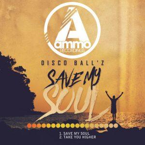 disco-ballz-save-my-soul-ammo-recordings