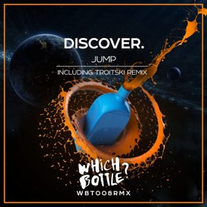 DiscoVer. - Jump [Which Bottle!]