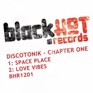Discotonik - Chapter One [Black Hot Records]