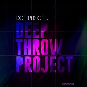 Don Pascal - Deep Throw Project [Broadcite Productions]