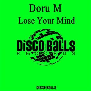 Doru M - Lose Your Mind [Disco Balls Records]