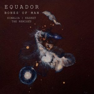 equador-bones-of-man-the-remixes-pegdoll