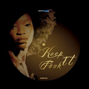 eric-clark-kelson-keep-it-funk-ep-deep-soulful-recordings