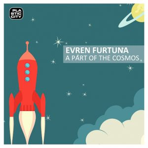 evren-furtuna-a-part-of-the-cosmos-plastic-city