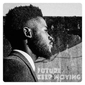FUTURE - Keep Moving (feat. Tumi) [Optimusic]