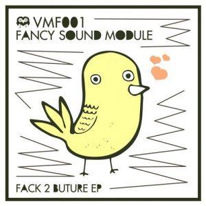 fancy-sound-module-fack-2-buture-vmf-records-vogeln-mit-freunden