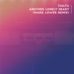fialta-another-lonely-heart-mark-lower-remix-sakura-music