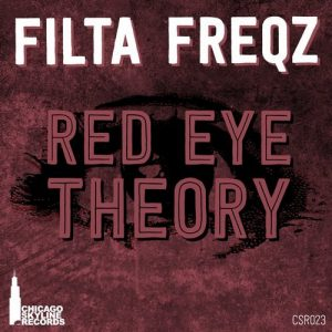 filta-freqz-red-eye-theory-chicago-skyline-records