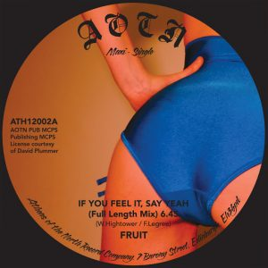 fruit-if-you-feel-it-say-yeah-athens-of-the-north