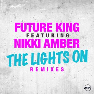 future-king-the-lights-on-remixes-all-around-the-world