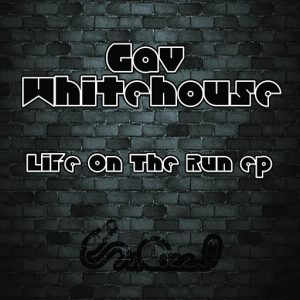 gav-whitehouse-life-on-the-run-snazzy-traxx