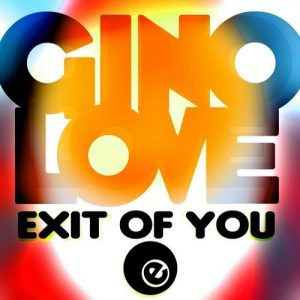 gino-love-exit-of-you-eightball-digital