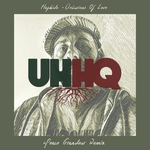 hapkido-delusions-of-love-4peace-grandeur-remix-uhhq