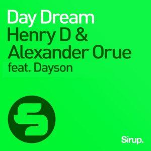henry-d-alexander-orue-feat-dayson-day-dream-sirup-music