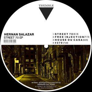 Hernan Salazar - Street 70 EP [Tremble Recordings]