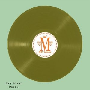 Hey Alan! - Daddy [MCT Luxury]
