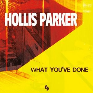 hollis-parker-what-youve-done-sosure-music