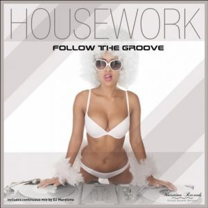 housework-follow-the-groove-manifold-records