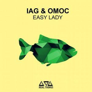 Iag & Omoc - Easy Lady [Real Things]