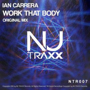 ian-carrera-work-that-body-nu-traxx-records