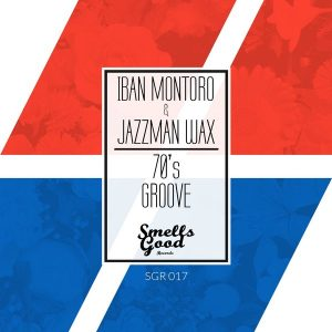 iban-montoro-jazzman-wax-70s-groove-ep-smells-good-records