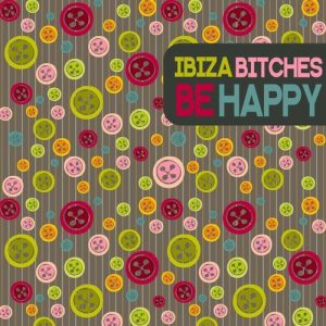 ibiza-bitches-be-happy-bikini-sounds-rec