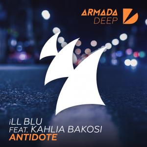 ill-blu-feat-kahlia-bakosi-antidote-armada-deep