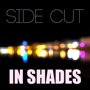 In Shades - Side Cut [Akoume House]