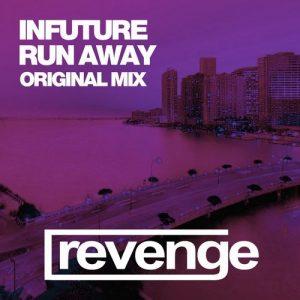 Infuture - Run Away [Revenge Music]