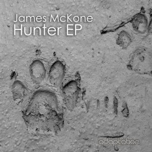 James McKone - Hunter EP [Adaptation Music]