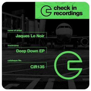 jaques-le-noir-deep-down-ep-check-in-recordings