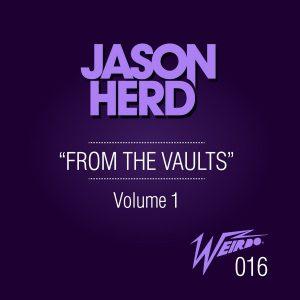 jason-herd-from-the-vaults-vol-1-weirdo-recordings