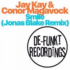 jay-kay-conor-magavock-smile-de-funkt-recordings