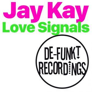 jay-kay-love-signals-de-funkt-recordings
