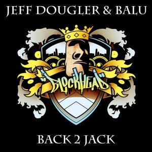 jeff-dougler-balu-back-2-jack-blockhead-recordings