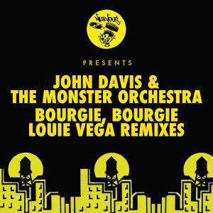 john-davis-the-monster-orchestra-bourgie-bourgie-louie-vega-remixes-nurvous-records