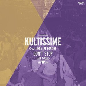 kultissime-feat-linda-lee-hopkins-dont-stop-the-music-big-box-recordings
