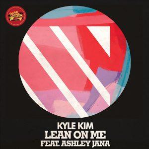 kyle-kim-lean-on-me-feat-ashley-jana-double-cheese-records