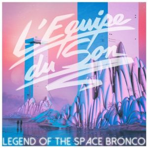 lequipe-du-son-alkalino-belabouche-legend-of-the-space-bronco-silhouette-music