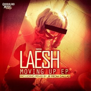 laesh-moving-up-ep-gourmand-music-recordings