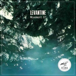 levantine-movement-ep-vesna-recordings
